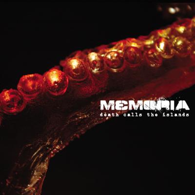Memoria - Death Calls The Islands